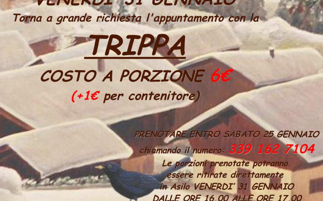 TRIPPA – Torna a grande richiesta